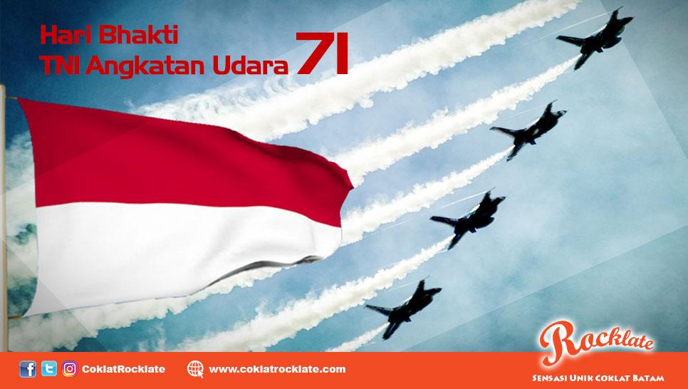 Selamat Hari Bhakti TNI Angkatan Udara ke 71
